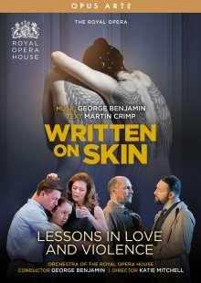 George Benjamin (geb. 1960): Written on Skin & Lessons in Love and Violence (2 Operngesamtaufnahmen), 2 DVDs