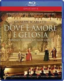 Giuseppe Scarlatti (1718-1777): Dove e Amore e Gelosia, Blu-ray Disc