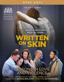 George Benjamin (geb. 1960): Written on Skin & Lessons in Love and Violence (2 Operngesamtaufnahmen), 2 Blu-ray Discs