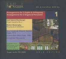 Josef Rheinberger (1839-1901): Orgelkonzert Nr.2 g-moll op.177 in der Bearbeitung für 2 Orgeln & Percussion, Super Audio CD