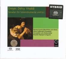 Renata Duarte - Dreyer, Detry, Vivaldi (Sonaten für Soloinstrumente & Bc), Super Audio CD