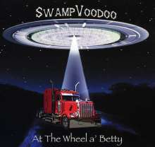 Swampvoodoo: At The Wheel A' Betty, CD