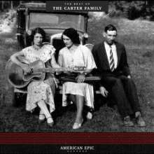 The Carter Family: American Epic: The Best Of The Carter Family (180g), LP