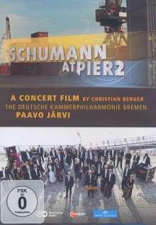 Robert Schumann (1810-1856): Robert Schumann at Pier2 (Konzertfilm), DVD