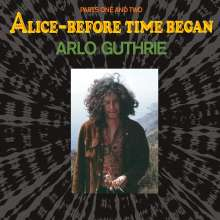 Arlo Guthrie: Alice - Before Time Began (Limited-Edition), LP