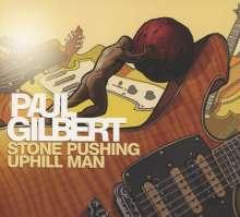 Paul Gilbert: Stone Pushing Uphill Man, CD