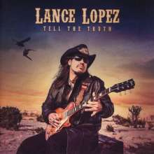 Lance Lopez: Tell The Truth, CD