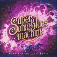 Supersonic Blues Machine: Road Chronicles: Live! (180g) (+Bonustrack), 2 LPs