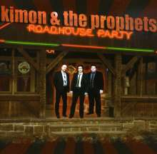 Kimon & The Prophets: Roadhouse Party, CD