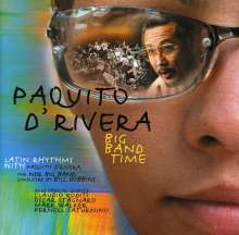 Paquito D'Rivera (geb. 1948): Big Band Time, CD