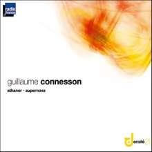 Guillaume Connesson (geb. 1970): Athanor für Sopran, Bariton, gemischten Chor & Orchester, CD