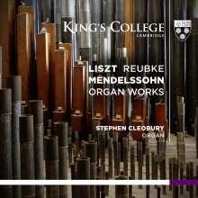 Stephen Cleobury - Liszt / Reubke / Mendelssohn, Super Audio CD