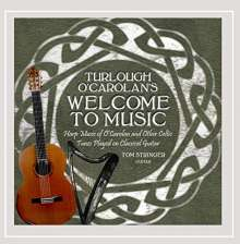 Tom Stringer: Turlough O'carolan's Welcome To Music, CD