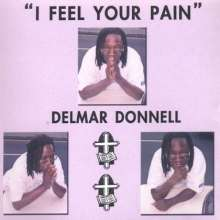 Delmar Donnell: I Feel Your Pain, CD