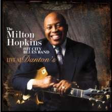Milton Hopkins Hit City Blues Band: Live At Dantons, CD