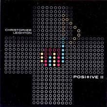Christopher Leighton: Positive Ii, CD
