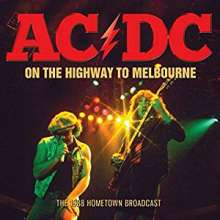 AC/DC: On The Highway To Melbourne: The 1988 Hometown Broadcast, CD