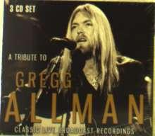 Gregg Allman: A Tribute To Gregg Allman: Classic Live Broadcast Recordings, 3 CDs