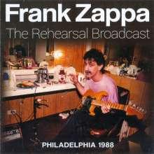 Frank Zappa (1940-1993): The Rehearsal Broadcast Philadephia 1988, CD