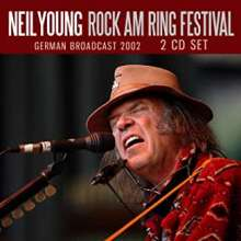 Neil Young: Rock am Ring Festival: Radio German Broadcast 2002, 2 CDs