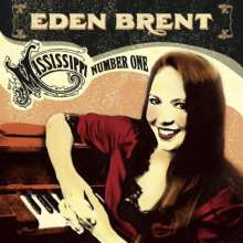 Eden Brent: Mississippi Number One, CD
