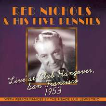 Red Nichols (1905-1965): Live At Club Hangover, San Francisco 1953, 2 CDs