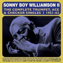 Sonny Boy Williamson II.: The Complete Trumpet, Ace & Checker Singles, 2 CDs