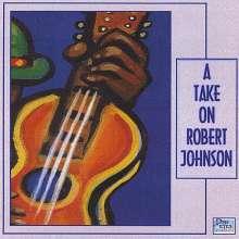 Take On Robert Johnson / Var: Take On Robert Johnson / Var, CD