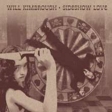 Will Kimbrough: Sideshow Love, CD
