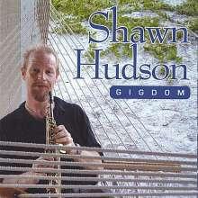 Shawn Hudson: Gigdom, CD