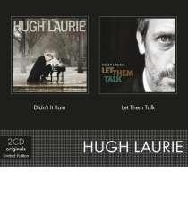 Hugh Laurie: Didn't It Rain / Let Them Talk (2 Originals) (Limited Edition), 2 CDs
