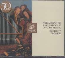 Herbert Tachezi - Renaissance and Baroque Organ Music, 3 CDs