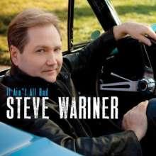 Steve Wariner: It Ain't All Bad, CD