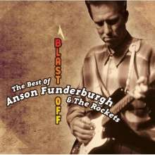 Anson Funderburgh: Blast Off: The Best Of Anson Funderburgh, CD