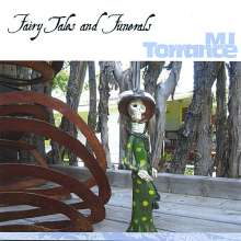 Mj Torrance: Fairy Tales & Funerals, CD