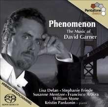 """David Garner (geb. 1954): Lieder """"Phenomenon"""", Super Audio CD"""