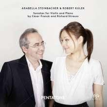 Arabella Steinbacher & Robert Kulek - Sonaten für Violine & Klavier, Super Audio CD