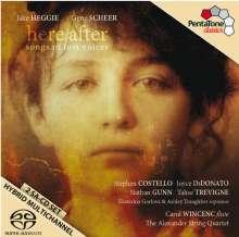 Jake Heggie (geb. 1961): Here/after - Songs of Lost Voices (nach Texten von Gene Scheer), 2 Super Audio CDs