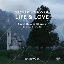 South Dakota Chorale - Sacred Songs of Live & Love, Super Audio CD