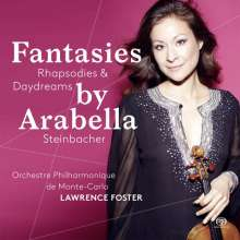 Arabella Steinbacher - Fantasies, Rhapsodies & Daydreams, Super Audio CD