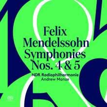 Felix Mendelssohn Bartholdy (1809-1847): Symphonien Nr. 4 & 5, Super Audio CD