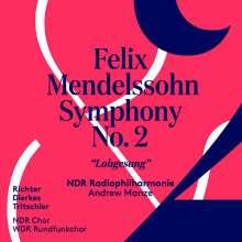 "Felix Mendelssohn Bartholdy (1809-1847): Symphonie Nr. 2 ""Lobgesang"", Super Audio CD"