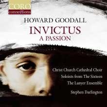 Howard Goodall (geb. 1958): Invictus - A Passion, CD