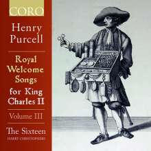 Henry Purcell (1659-1695): Royal Welcome Songs for King Charles II Vol.3, CD