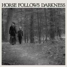 Delia Gonzalez: Horse Follows Darkness, CD