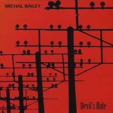 Michal Bailey: Devil's Ride, CD