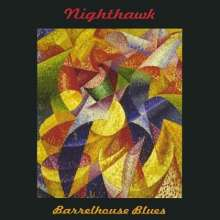 Nighthawk: Barrelhouse Blues, CD