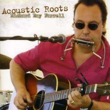 Richard Ray Farrell: Acoustic Roots, CD