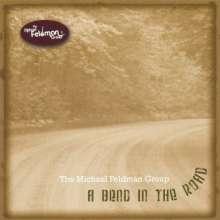 Michael Group Feldman: Bend In The Road, CD