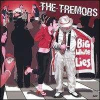 Tremors: Big White Lies, CD